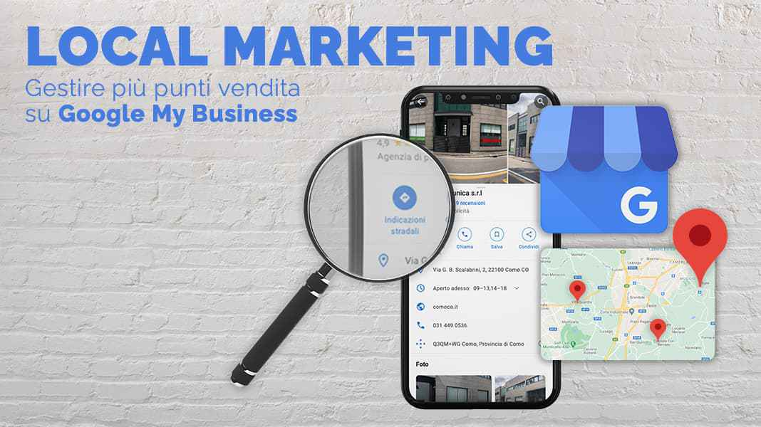 Local marketing: gestire più punti vendita su Google My Business